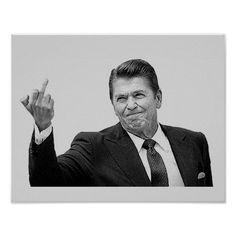 Ronald Reagan Flipping The Bird Poster