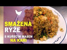 Smažená rýže s kuřecím masem na kari - YouTube