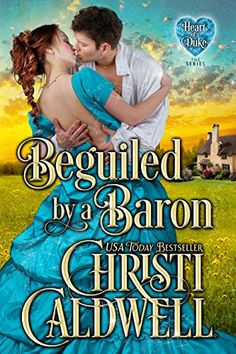 Beguiled by a Baron (The Heart of a Duke Book 14) by Chri... https://smile.amazon.com/dp/B072MB5XPM/ref=cm_sw_r_pi_dp_x_KZVozbTS6EC07