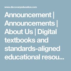 Announcement | Announcements | About Us | Digital textbooks and standards-aligned educational resources