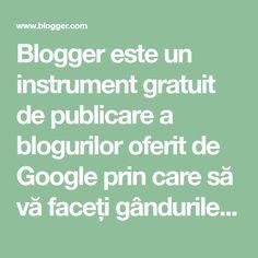 Blogger este un instrument gratuit de publicare a blogurilor oferit de Google prin care să vă faceți gândurile cunoscute cu ușurință. Blogger facilitează postarea textelor, a fotografiilor și a videoclipurilor pe blogul dvs. personal sau pe blogul de echipă. Free Blog, Crochet Designs, User Profile, Make It Simple, Google, Thoughts, Spiritual, Country, Tips
