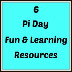 6 Pi Day Fun & Learning Resources