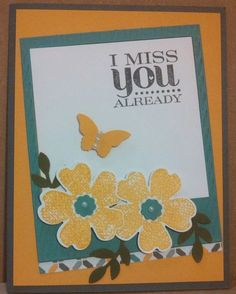 Miss You Card made in Cardmakers Dozen class at PJ Cards (Peggy Taylor & June Welch).
