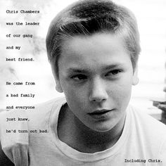 """riouroboros: """"""""Including Chris. """" River Phoenix as Chris Chambers in Stand by me [1986] """""""
