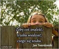 Żeby coś znaleźć... #Twardowski-Jan, #Odnajdywanie, #Poszukiwanie