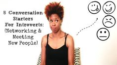 5 Conversation Starters for Introverts: Networking and Meeting new Peopl...