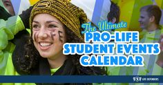 The Ultimate Pro-Life Student Events Calendar…