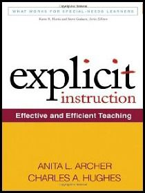 Explicit Instruction by Anita Archer - Learn more about explicit instruction and get a copy of the book in Randi Saulter's Foundations of Explicit Instruction session at the National DI Conference in Eugene July 13-17th!