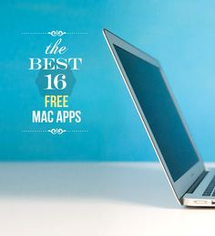 Looking the best apps for your Mac? We've compiled a list that will make you want to download all 16 right away.