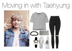 """Moving in with Taehyung"" by kookiechu ❤ liked on Polyvore featuring Topshop, rag & bone, adidas and Native Union"