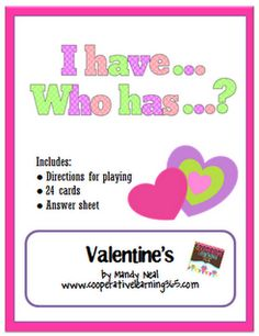 I Have...Who Has.. Valentine's -  Pinned by @PediaStaff – Please Visit http://ht.ly/63sNt for all our pediatric therapy pins