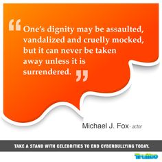 Take a stand with celebrities to end #Cyberbullying today! #MichaelJFox