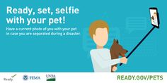 Image that says one of the most helpful ways to prepare your pet for a disaster is to have a current picture with your pet in case they are separated from their owners