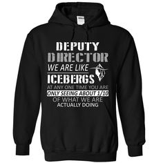 Deputy Director T-Shirts, Hoodies. SHOPPING NOW ==► https://www.sunfrog.com/No-Category/Deputy-Director-8324-Black-Hoodie.html?id=41382