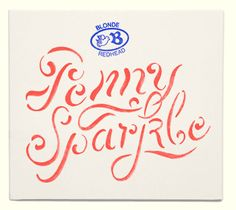 Penny sparkle - Blonde Redhead #typography
