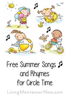 Lots of free and fun non-holiday summer songs and rhymes for circle time; summer-themed songs for a variety of ages - Living Montessori Now Circle Time Songs, Circle Time Activities, Music Activities, Toddler Activities, Summer Activities, Songs For Toddlers, Kids Songs, Rhymes Songs, Preschool Music