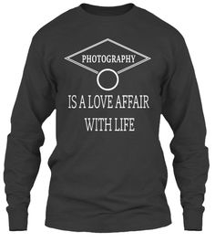 photography is a love affair with life