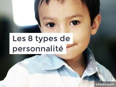 Les 8 types de personnalité selon le modèle ANC