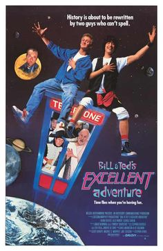 Bill & Ted is a series of comedy movies featuring Keanu Reeves as Theodore Logan and Alex Winter as William S. Keanu Reeves, George Carlin, Ted Film, Love Movie, Movie Tv, 80s Movie Posters, Retro Posters, Cinema Posters, Movie List