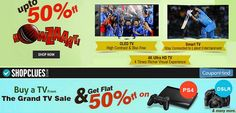 Shopclues #WorldcupOffer  : Buy TV From The Grand TV Sale & Get Extra 50% OFF On DSLR Cameras, PS4, Home Theatres, Speakers, more