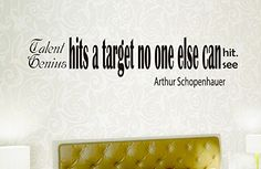 Wall Vinyl Decal Quote Sticker Home Decor Art Mural Talent hits a target no one else can hit; Genius hits a target no one else can see Arthur Schopenhauer Z184 WisdomDecalHouse http://www.amazon.com/dp/B00MM6K2PS/ref=cm_sw_r_pi_dp_dQW6tb05AJG0E