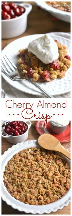 The BEST Homemade Cherry Crisp! I love the addition of almonds!