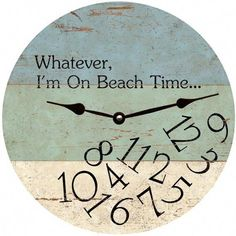 Beach Wall Clock with Quote. On Beach Time Wall Clock Featured on Beach Bliss Designs: Beach Cottage Style, Beach House Decor, Coastal Style, Coastal Decor, Rustic Decor, Beach Condo Decor, Coastal Entryway, Beach Theme Office, Vintage Beach Decor