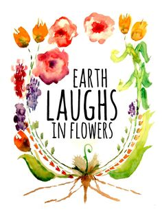 Love this Earth Laughs in flowers print.  eGwendolyn via Etsy.