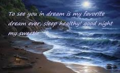 Good night pic, A good night picture is must, if you want him/her into your dream. for that reason, we have collected some most romantic, and loving good night pic for you. Good Night Blessings, Good Night Wishes, Goodnight Cute, Night Love Quotes, Night Pictures, Cute Messages, Most Romantic, Dreaming Of You, Good Evening Wishes