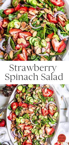 Best Vegan Salads, Delicious Vegan Recipes, Healthy Recipes, Healthy Meals, Easy Summer Salads, Summer Salad Recipes, Easy Salads, Strawberry Spinach, Spinach Strawberry Salad Dressing