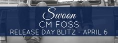 The Book Fairy Reviews: Release Day Blitz~ Swoon by CM Foss