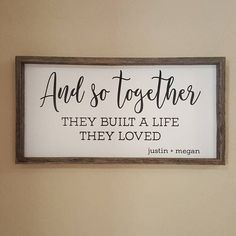 Wedding Gift Farmhouse Sign Bridal Shower Gift for Bride And So Together They Built a Life They Loved Rustic Wedding Decor Bedroom Decor , Bridal Shower Gifts For Bride, Bride Gifts, Wedding Gifts For Bride, Barn Wood Frames, Brides Basket, Rustic Wedding, Wedding Decor, Cricut Wedding, Farmhouse Signs