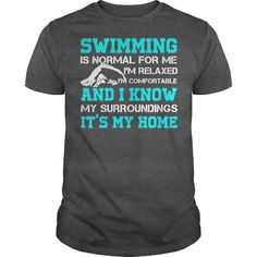 Awesome Swimming Lovers Tee Shirts Gift for you or your family member and your friend:  SWIMMING IS NORMAL FOR ME Tee Shirts T-Shirts