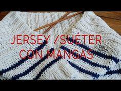 Teje un SUÉTER-JERSEY BÁSICO con MANGAS (TODAS LAS TALLAS) - YouTube