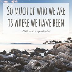 by William Langewiesche #learnenglish #englishinbritain #coast #photography #travel #quote #travelquote #england #english #scotland #ireland #uk
