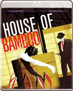 House of Bamboo - Blu-Ray (Twilight Time Ltd. Region A) Release Date: August 11, 2015 (Screen Archives Entertainment U.S.)