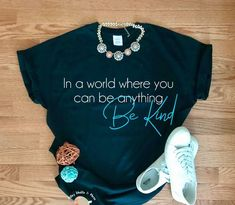 In a world where you can be anything Be Kind svg CUT file Silhouette Cameo or Cricut Christian t-shirt svg kindness svg Be nice svg file - Cricut T Shirts - Ideas of Cricut T Shirts - Teacher Shirts, Mom Shirts, Cute Shirts, Funny Shirts, Jesus Shirts, Cute Shirt Designs, Design T Shirt, Vynil, Vinyl Shirts