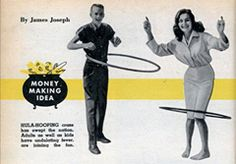 """As Britain had done centuries earlier, some countries discouraged use of the new toy. Japan felt the moves required to hoop were too suggestive while Russia denounced the Hula Hoop as an example of the """"emptiness of American culture."""""""