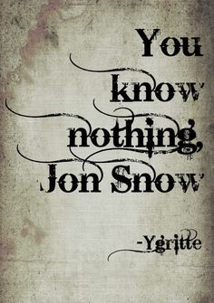Ygritte's best line ever!