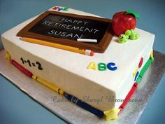 Teacher Retirement Cake - I did this cake for a kindergarten teacher friend who retired this year. It is strawberry cake with buttercream icing. The apple is modeling chocolate airbrushed red.