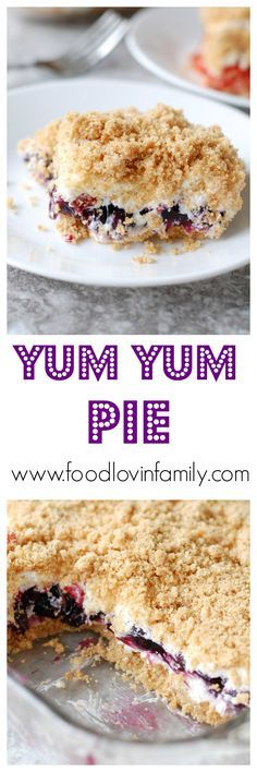 Yum Yum Pie | Yum Yum Pie is a delicious no bake dessert. It was one of my Nana's recipes that is still one of my favorites.http://www.foodlovinfamily.com/yum-yum-pie/