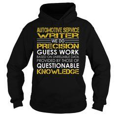 Automotive Service Writer We Do Precision Guess Work Job Title TShirt