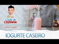 Iogurte Caseiro - Danone Caseiro - Receitas Fáceis e Rápidas - Alex Granig