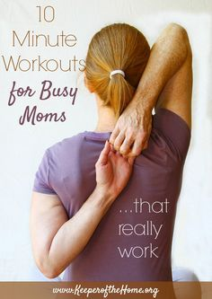 10 minute workouts for busy moms (that really work). Getting exercise doesn't have to be complicated, take a long time, or require fancy equipment. This is such a simple way to get in some healthy movement each day!