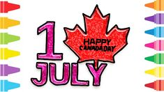 Glitter Happy Canada Day how to coloring and drawing for Kids & Color pages Happy Canada Day, Happy July, Fun At Work, Drawing For Kids, Coloring For Kids, Make It Yourself, Paint, Drawings, Coloring Pages For Kids