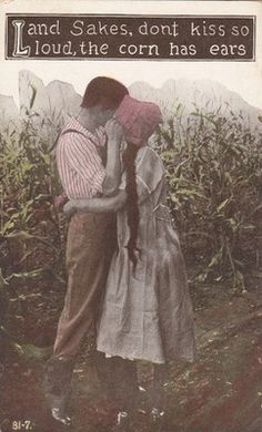Land sakes don't kiss so loud corn has ears antique farm romance couple postcard