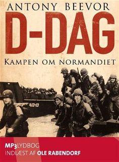 Læs D-dag. Kampen om Normandiet på Mofibo. Bogen giver læseren et indblik i de begivenheder, der førte op til invasionen i Normandiet,… Om, Broadway, Books, Libros, Book, Book Illustrations, Libri
