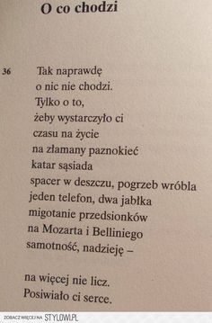 Bo chodzi właśnie o to. Epic Quotes, Poem Quotes, Best Quotes, Life Quotes, Love Breakup, Good Sentences, Pretty Words, Some Words, Good Thoughts
