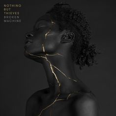 Nothing But Thieves - Broken Machine (Deluxe) [Alternative rock] Music Album Covers, Music Albums, Nothing But Thieves Lyrics, Musik Illustration, Atelier D Art, Album Cover Design, Music Artwork, Kintsugi, Ap Art