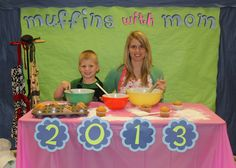 Muffins with Mom picture. It would be awesome to have this set up and a PTSA member could take pictures with the mom's cell phone. School Events, School Parties, Muffins For Mom, Baby Muffins, Healthy Muffins, Preschool Family, Preschool Themes, Catholic Schools Week, Mother's Day Theme
